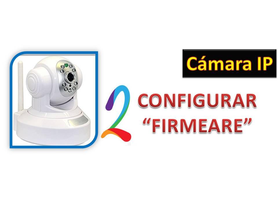 camara ip robotica firmware